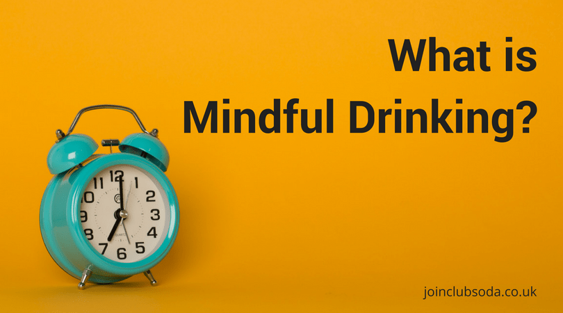What is Mindful Drinking?