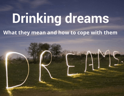 Drinking dreams