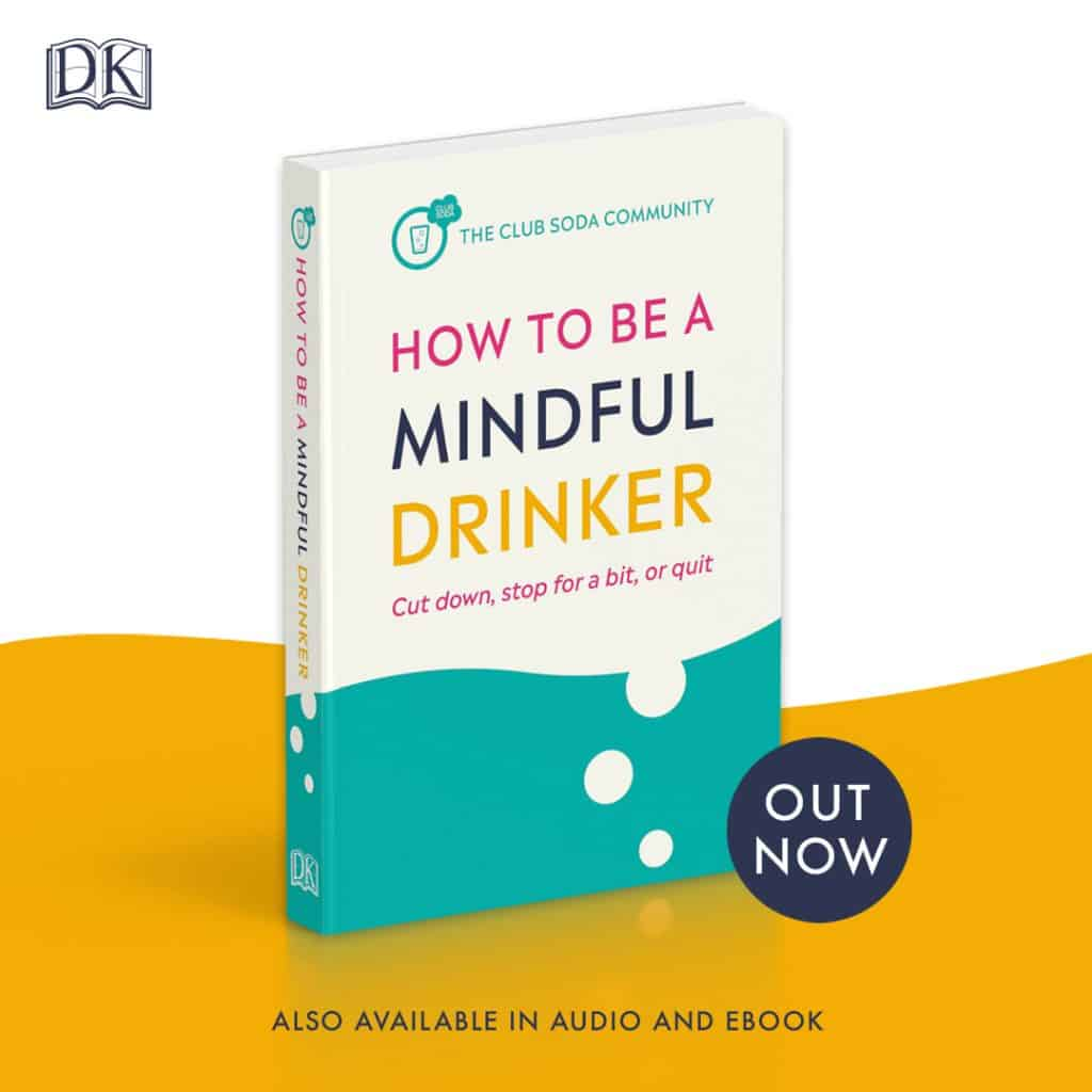 Club Soda book How to Be a Mindful Drinker out now