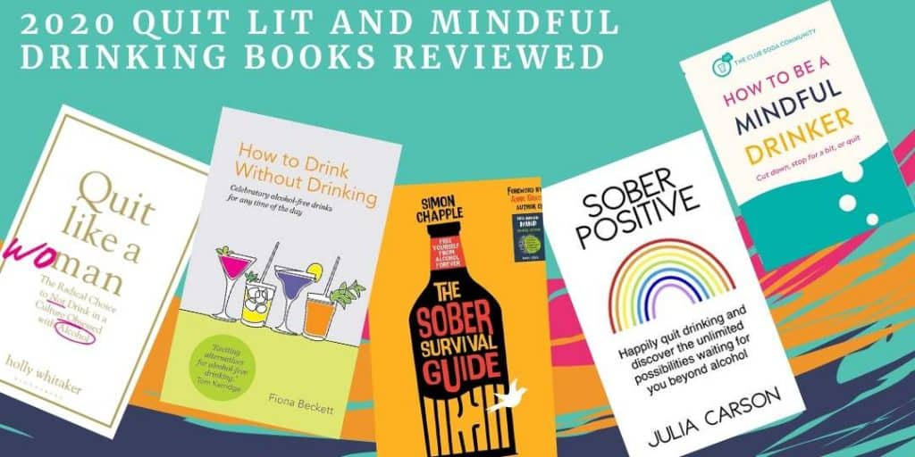 Review of quit lit and mindful drinking books for 2020