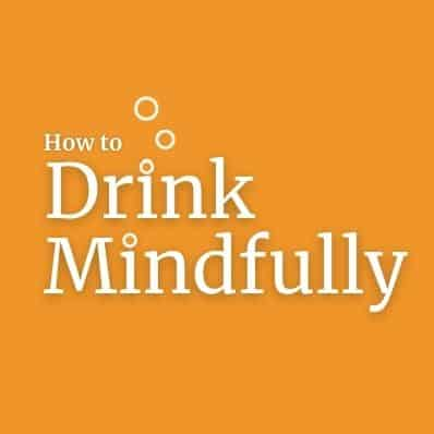 How to Drink Mindfully