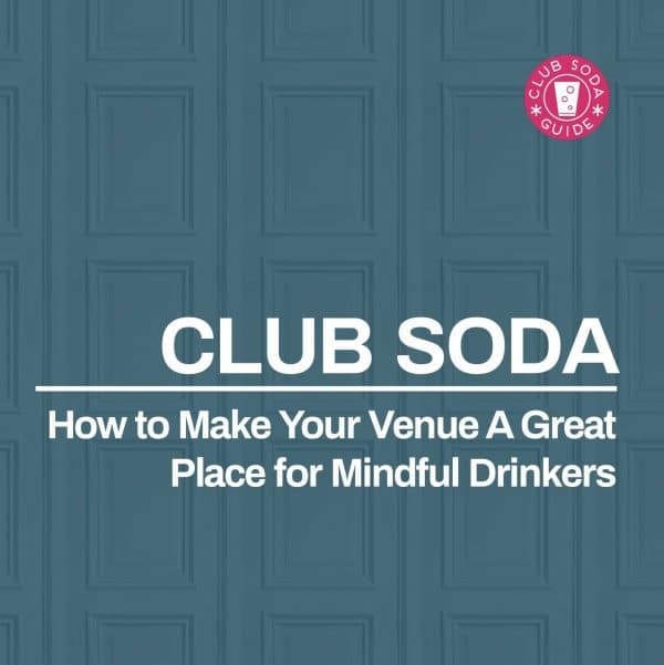 How To Make Your Venue A Great Place For Mindful Drinkers