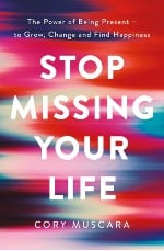 Lockdown book review: Stop Missing Your Life cover