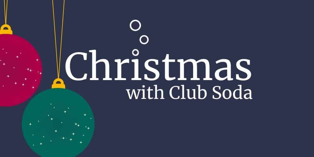 Christmas with Club Soda course banner image
