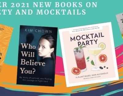 Summer 2021 new books on sobriety and mocktails review